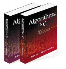 Algorithms in C, Parts 1-5 (Bundle): Fundamentals, Data Structures, Sorting, Searching, and Graph Algorithms (3rd Edition) - Robert Sedgewick