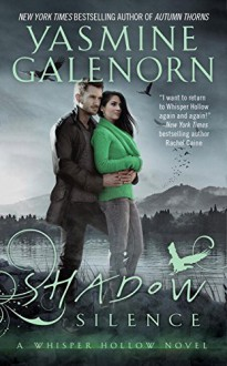 Shadow Silence (Whisper Hollow) - Yasmine Galenorn