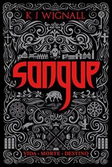 Sangue - Trilogia O Vampiro De Mércia. Volume 1 (Em Portuguese do Brasil) - K.J. Wignall