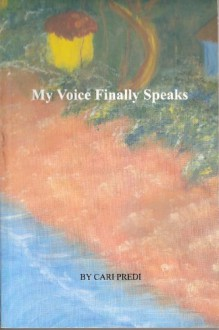 My Voice Finally Speaks - Claudine Etienne, Cari Predi