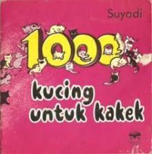 1000 Kucing Untuk Kakek - Suyadi