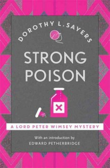 Strong Poison - Dorothy L. Sayers