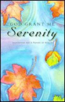 God Grant Me Serenity Gb2030 - Jayne Bowman