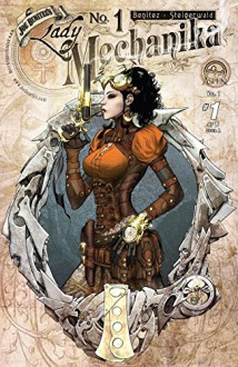 Lady Mechanika (Aspen) #1 (Lady Mechanika (Aspen) Vol. 1) - Joe Benitez, Joe Benitez