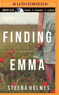 Finding Emma - Steena Holmes, Natalie Ross