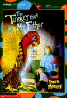 The Turkey That Ate My Father - Dean Marney