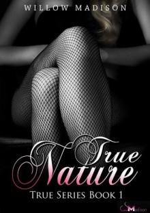 True Nature - Willow Madison