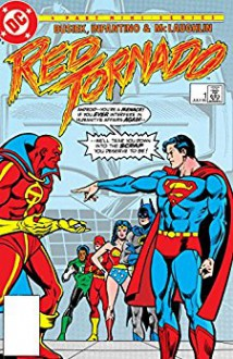 Red Tornado (1985) #1 - Kurt Busiek, Tom Ziuko, Carmine Infantino, Frank McLaughlin