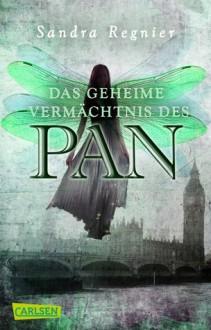 Das geheime Vermächtnis des Pan - Sandra Regnier