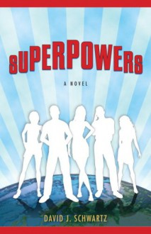 Superpowers - David J. Schwartz