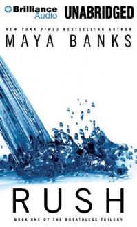 Rush - Maya Banks, Adam Paul