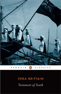Testament of Youth - Vera Brittain, Mark Bostridge