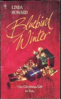 Bluebird Winter - Linda Howard