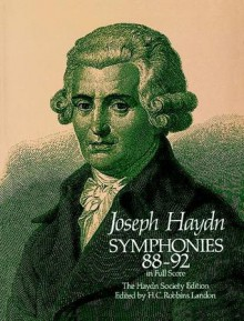 Symphonies 88-92 in Full Score: The Haydn Society Edition - Joseph Haydn