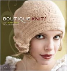 Boutique Knits - Laura Irwin