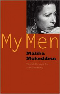 My Men - Malika Mokeddem, Laura Rice, Karim Hamdy