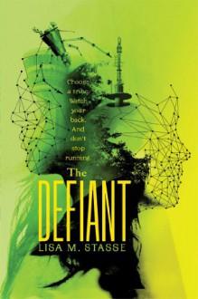 The Defiant - Lisa M. Stasse