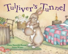 Tulliver's Tunnel - Diana Roome, Susan Winter