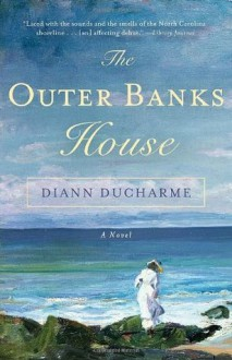The Outer Banks House - Diann Ducharme