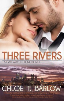 Three Rivers - Chloe T. Barlow