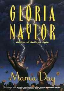 Mama Day - Gloria Naylor