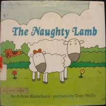 The Naughty Lamb - Arlene Blanchard, Tony Wells