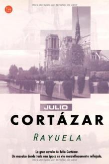 Rayuela - Julio Cortázar