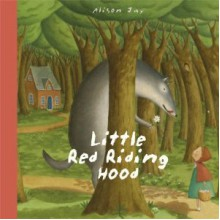 Little Red Riding Hood - Katie Cotton,Alison Jay