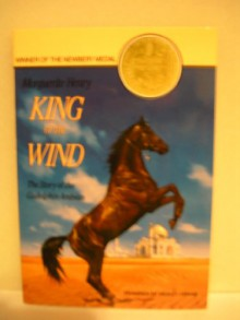King of the Wind: The Story of the Godolphin Arabian - Marguerite Henry
