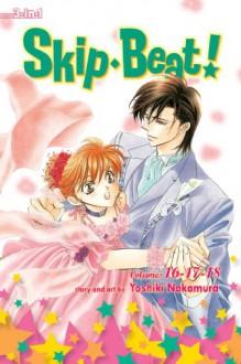 Skip Beat! (3-in-1 Edition), Vol. 6: Includes vols. 16, 17 & 18 - Yoshiki Nakamura