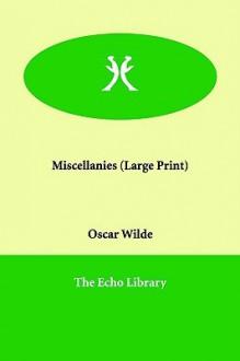 Miscellanies - Oscar Wilde
