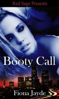 Booty Call - Fiona Jayde