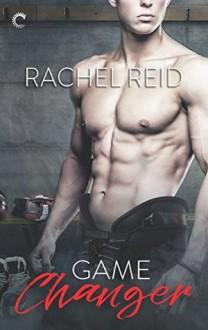 Game Changer - Rachel Reid,Rachelle Goguen