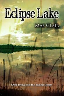 Eclipse Lake - Mae Clair