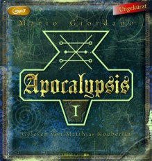 Apocalypsis I: MP3-CD - Mario Giordano