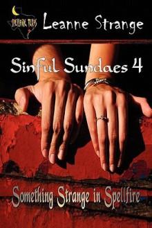 Sinful Sundaes 4 - Leanne Strange