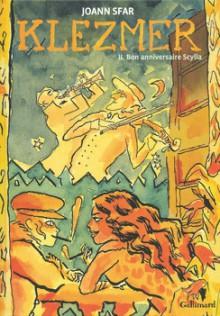 Klezmer - Bon anniversaire Scylla - Joann Sfar