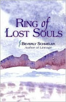 Ring of Lost Souls - Beverly Schmeler