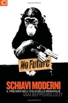 Schiavi moderni: Il precariato nell'Italia delle meraviglie - www.beppegrillo.it, The Hand, The Learning Hand