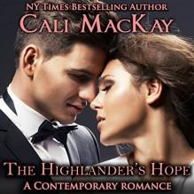 The Highlander's Hope: Highland Heart, Book 1 - Cali MacKay, Ged Bowie