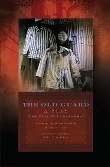 The Old Guard - Mieczyslaw Lurczynski