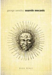 Soarele mecanic - George Serediuc