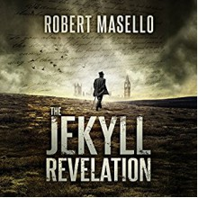 The Jekyll Revelation - Robert Masello,Christopher Lane