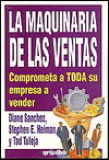 Maquinaria de Las Ventas (Selling Machine) - Diana Sanchez