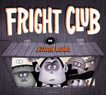 Fright Club - Ethan Long