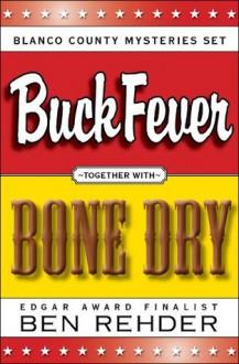 Blanco County Mysteries Box Set: Buck Fever & Bone Dry - Ben Rehder
