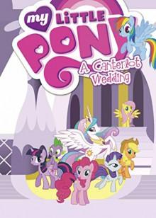 My Little Pony: A Canterlot Wedding - Various