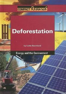 Deforestation - Lydia Bjornlund