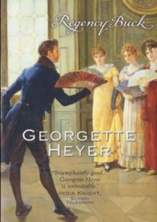 Regency Buck - Georgette Heyer