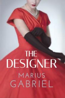 The Designer - Marius Gabriel